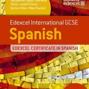 [Edexcel International GCSE and Certificate Spanish] (By: Judith O'hare) [published: March, 2013]
