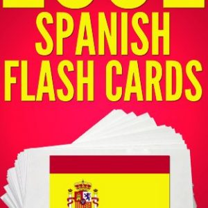 1001 Spanish Flash Cards : Spanish Vocabulary Builder