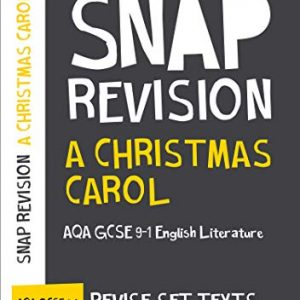 A Christmas Carol: New Grade 9-1 GCSE English Literature AQA Text Guide (Collins GCSE 9-1 Snap Revision)