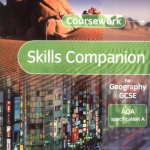AQA A GCSE Geography Coursework Companion (Understanding Geography)