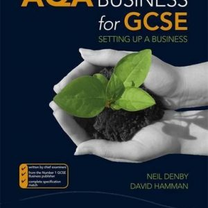 AQA Business for GCSE: Setting Up a Business (Aqa for Gcse)