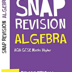 Algebra (for papers 1, 2 and 3): AQA GCSE 9-1 Maths Higher (Collins Snap Revision)