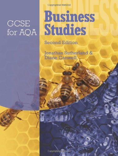 GCSE Business Studies: 2nd Edition Student Book AQA: Written by Jonathan Sutherland, 2009 Edition, (2nd Revised edition) Publisher: OUP Oxford [Paperback]