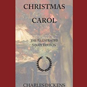 A Christmas Carol: GCSE English Illustrated Study Edition