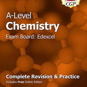 A-Level Chemistry: Edexcel Year 1 & 2 Complete Revision & Practice with Online Edition (CGP A-Level Chemistry)
