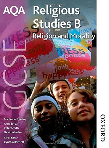 AQA GCSE Religious Studies B - Religion and Morality by Jordan, Anne, Fleming, Marianne, Smith, Peter, Worden, David (April 6, 2009) Paperback
