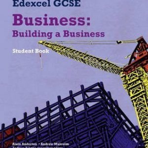 [Edexcel GCSE Business: Unit 3: Building a Business] (By: Alain Anderton) [published: June, 2009]