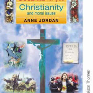GCSE RE for You: Christianity and Moral Issues (GCSE for You)