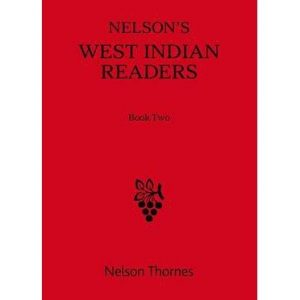 [(West Indian Reader: Book 2)] [ Nelson Thornes Ltd ] [November, 2014]