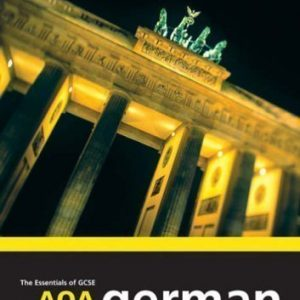 915: AQA German Revision Guide (Essentials of GCSE............. Languages) by Sue Smart published by Letts (1990)