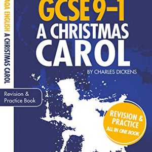 A Christmas Carol: GCSE Revision Guide and Practice Book for AQA English Literature with free app (GCSE Grades 9-1 Study Guides)