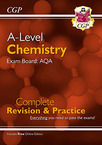 A-Level Chemistry: AQA Year 1 & 2 Complete Revision & Practice with Online Edition (CGP A-Level Chemistry)