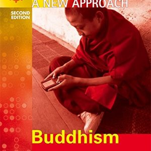 A New Approach: Buddhism 2nd Edition (ANA)