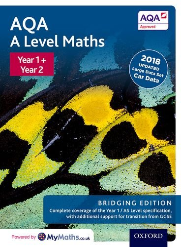 AQA A Level Maths: Year 1 and 2: Bridging Edition
