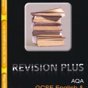 AQA English and English Language for A*: Revision and Classroom Companion (Lonsdale GCSE Revision Plus) by VARIOUS (2010) Paperback
