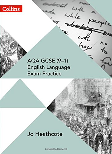 AQA GCSE (9–1) English Language Exam Practice: Student Book (Collins AQA GCSE English Language and English Literature)