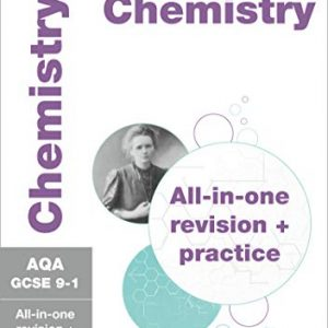AQA GCSE 9-1 Chemistry All-in-One Complete Revision and Practice: For the 2020 Autumn & 2021 Summer Exams (Collins GCSE Grade 9-1 Revision)