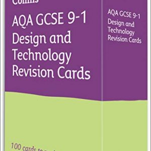 AQA GCSE 9-1 Design & Technology Revision Cards: For the 2020 Autumn & 2021 Summer Exams (Collins GCSE Grade 9-1 Revision)