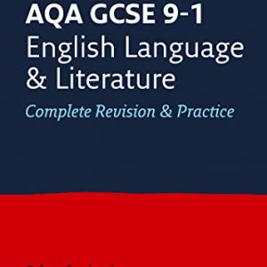 AQA GCSE 9-1 English Language and Literature All-in-One Complete Revision and Practice: For the 2020 Autumn & 2021 Summer Exams (Collins GCSE Grade 9-1 Revision)
