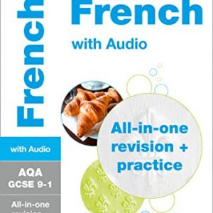 AQA GCSE 9-1 French All-in-One Complete Revision and Practice: For the 2020 Autumn & 2021 Summer Exams (Collins GCSE Grade 9-1 Revision)