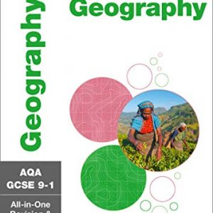 AQA GCSE 9-1 Geography All-in-One Complete Revision and Practice: For the 2020 Autumn & 2021 Summer Exams (Collins GCSE Grade 9-1 Revision)