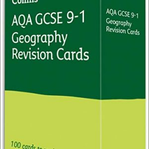 AQA GCSE 9-1 Geography Revision Cards: For the 2020 Autumn & 2021 Summer Exams (Collins GCSE Grade 9-1 Revision)