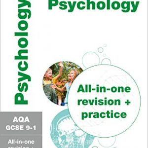 AQA GCSE 9-1 Psychology All-in-One Complete Revision and Practice: For the 2020 Autumn & 2021 Summer Exams (Collins GCSE Grade 9-1 Revision)