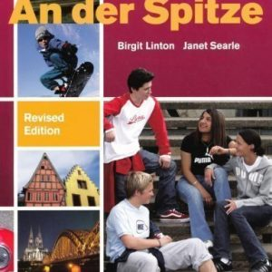 An Der Spitze GCSE German: Course Book 2nd (second) Edition by Linton, Birgit, Searle, Janet published by Philip Allan (2009)