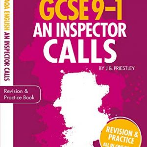 An Inspector Calls: GCSE Revision Guide and Practice Book for AQA English Literature with free app (GCSE Grades 9-1 Study Guides)