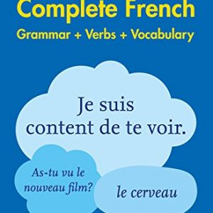 Easy Learning French Complete Grammar, Verbs and Vocabulary (3 books in 1): Trusted support for learning (Collins Easy Learning) (Collins Easy Learning French)