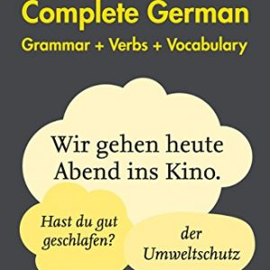 Easy Learning German Complete Grammar, Verbs and Vocabulary (3 books in 1): Trusted support for learning (Collins Easy Learning) (Collins Easy Learning German)