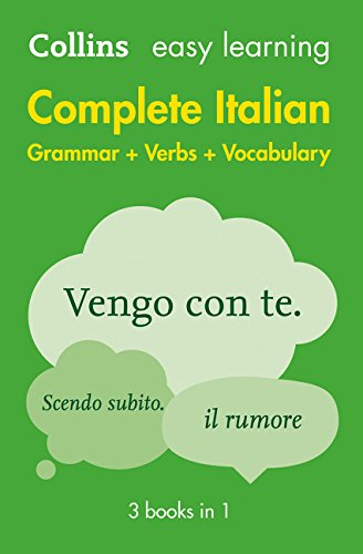 Easy Learning Italian Complete Grammar, Verbs and Vocabulary (3 books in 1): Trusted support for learning (Collins Easy Learning) (Collins Easy Learning Italian)