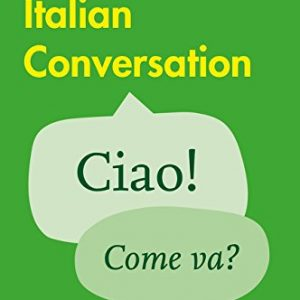 Easy Learning Italian Conversation: Trusted support for learning (Collins Easy Learning) (Collins Easy Learning Italian)