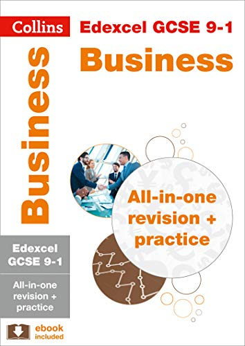 Edexcel GCSE 9-1 Business All-in-One Complete Revision and Practice: For the 2020 Autumn & 2021 Summer Exams (Collins GCSE Grade 9-1 Revision)