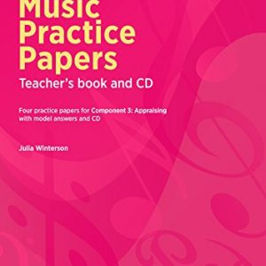 Edexcel GCSE Music Practice Papers Teacher's Book (with Free Audio CD)