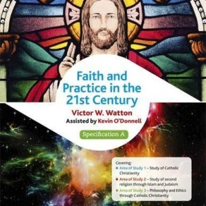 Edexcel Religious Studies for GCSE (9-1): Catholic Christianity (Specification A): Faith and Practice in the 21st Century (Edexcel Gcse Religious Studies)