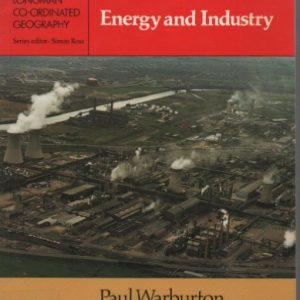 Energy and Industry (Longman co-ordinated geography)