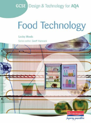 : Food Technology (GCSE Design and Technology for AQA) (GCSE Design and Technology for AQA: Food Technology) by Lesley Woods (3-May-2005) Paperback