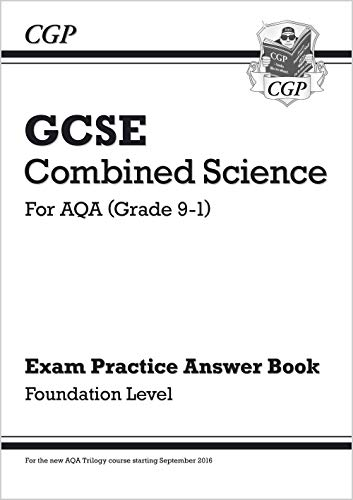 GCSE Combined Science: AQA Answers (for Exam Practice Workbook) - Foundation (CGP GCSE Combined Science 9-1 Revision)