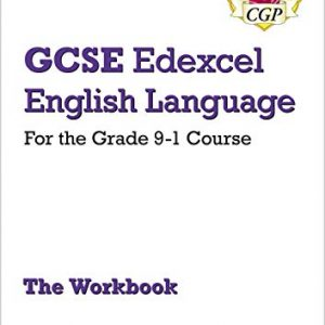 GCSE English Language Edexcel Workbook - for the Grade 9-1 Course (includes Answers) (CGP GCSE English 9-1 Revision)