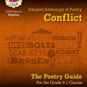 GCSE English Literature Edexcel Poetry Guide: Conflict Anthology - for the Grade 9-1 Course (CGP GCSE English 9-1 Revision)