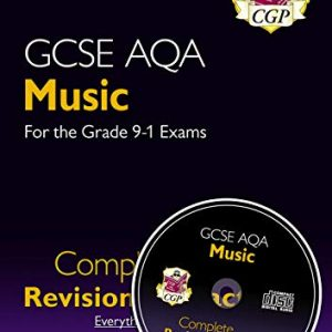 GCSE Music AQA Complete Revision & Practice (with Audio CD) - for the Grade 9-1 Course (CGP GCSE Music 9-1 Revision)