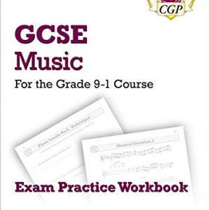 GCSE Music Exam Practice Workbook - for the Grade 9-1 Course (with Audio CD & Answers) (CGP GCSE Music 9-1 Revision)