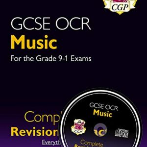 GCSE Music OCR Complete Revision & Practice (with Audio CD) - for the Grade 9-1 Course (CGP GCSE Music 9-1 Revision)