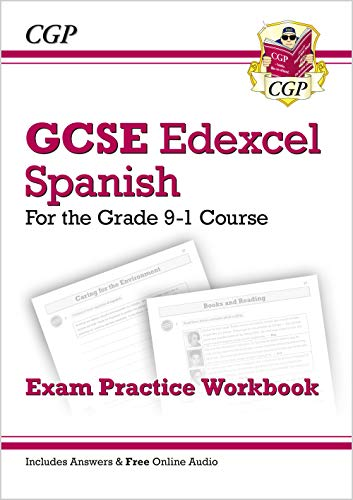 GCSE Spanish Edexcel Exam Practice Workbook - for the Grade 9-1 Course (includes Answers) (CGP GCSE Spanish 9-1 Revision)