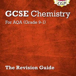 Grade 9-1 GCSE Chemistry: AQA Revision Guide with Online Edition - Higher (CGP GCSE Chemistry 9-1 Revision)