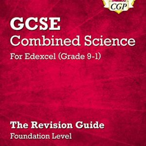 Grade 9-1 GCSE Combined Science: Edexcel Revision Guide with Online Edition - Foundation (CGP GCSE Combined Science 9-1 Revision)