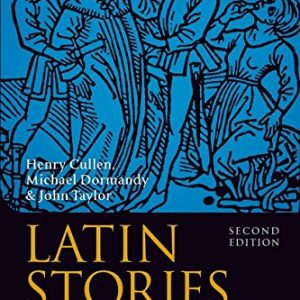 Latin Stories (Second Edition) (Gcse Reader)