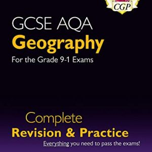 New GCSE 9-1 Geography AQA Complete Revision & Practice (w/ Online Ed) - New for 2021 exams & beyond (CGP GCSE Geography 9-1 Revision)