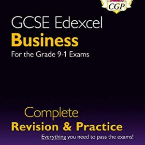 New GCSE Business Edexcel Complete Revision and Practice - Grade 9-1 Course (with Online Edition) (CGP GCSE Business 9-1 Revision)
